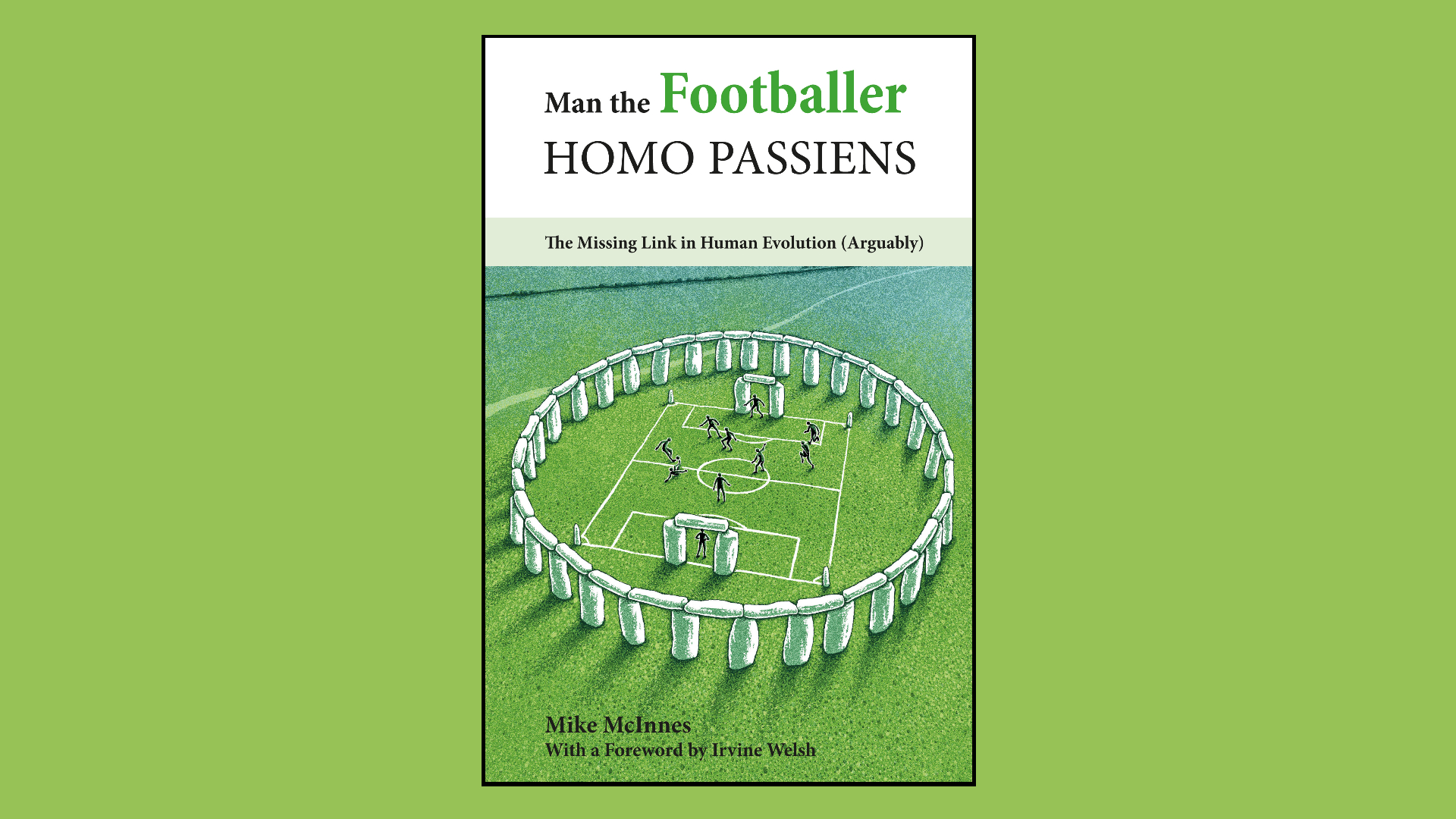 Man the Footballer: Homo Passiens