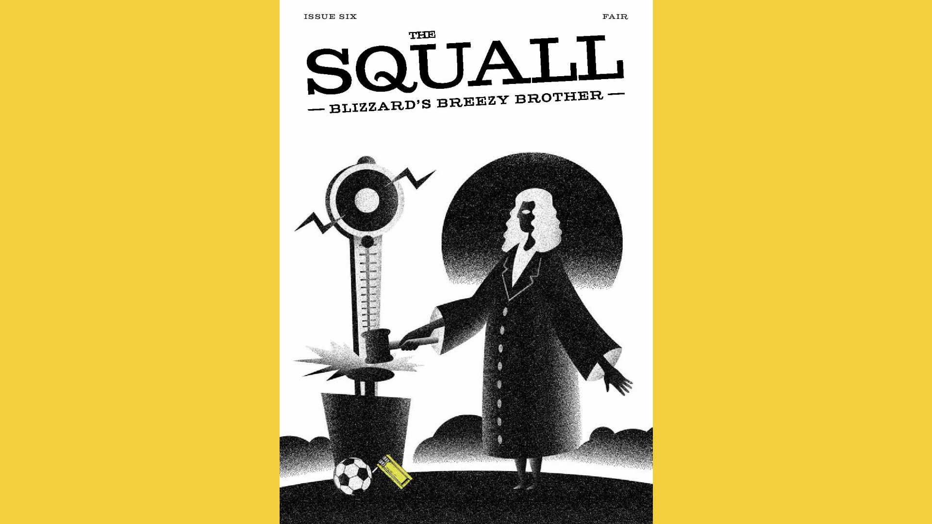 The Squall, Issue Six – Fair
